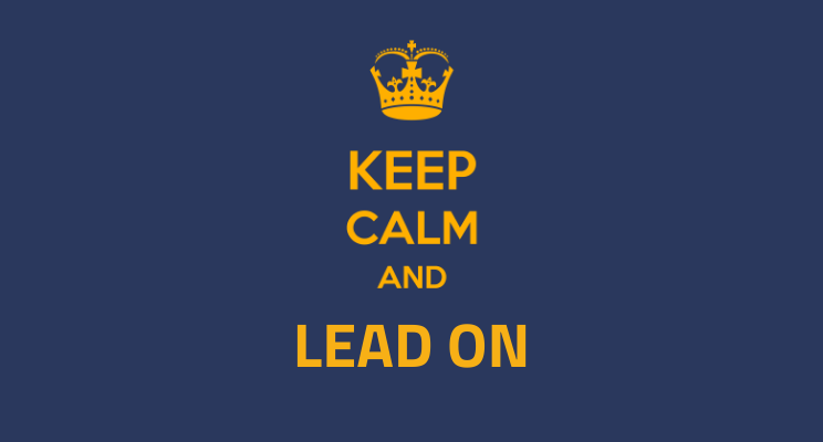 What is a Leader to do in the Face of Riots? Keep Calm, Lead On.